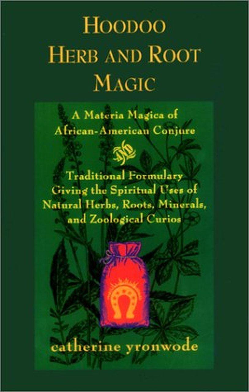hoodoo herb root magic yronwode