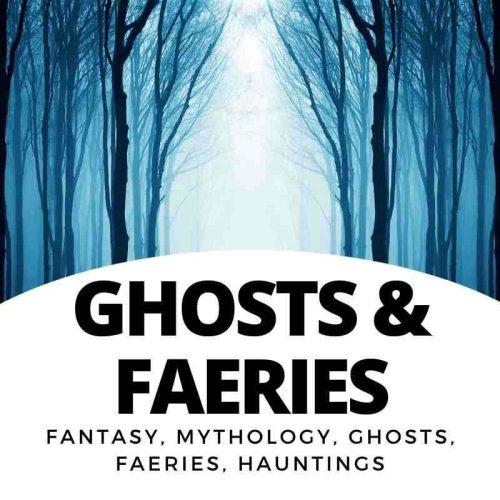 Ghosts - Faeries