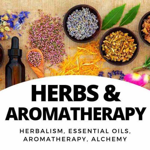Herbs - Aromatherapy - Alchemy