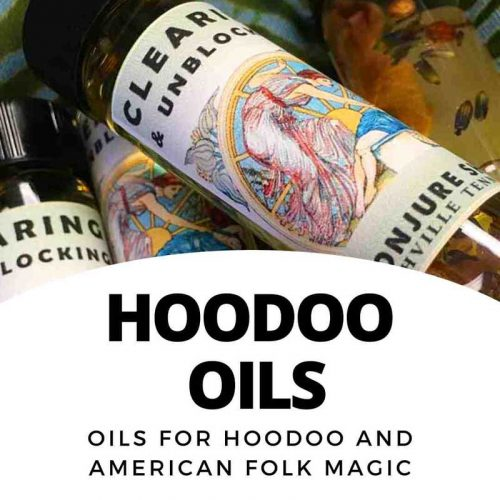 Oils - Hoodoo Conjure and Folk Magic