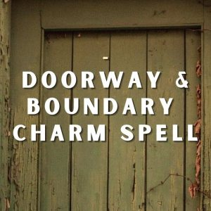 Doorway and Boundary Charm Spell